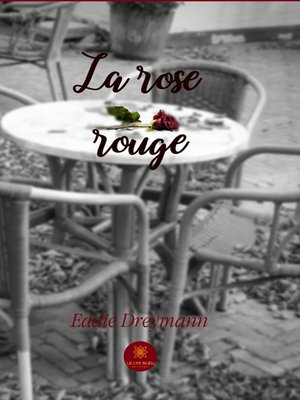 cover image of La rose rouge