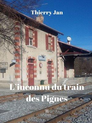 cover image of L'inconnu du train des Pignes