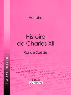 cover image of Histoire de Charles XII