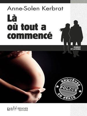 cover image of Là où tout a commencé