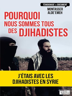cover image of Pourquoi nous sommes tous des djihadistes