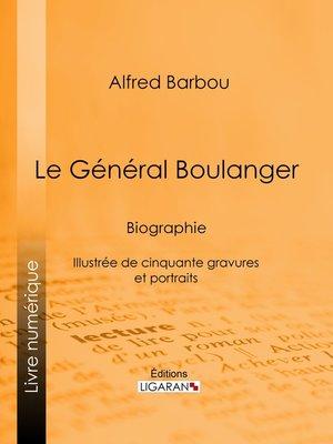 cover image of Le Général Boulanger