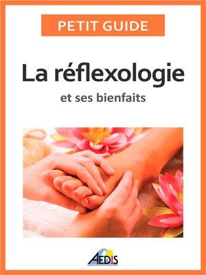 cover image of La réflexologie et ses bienfaits
