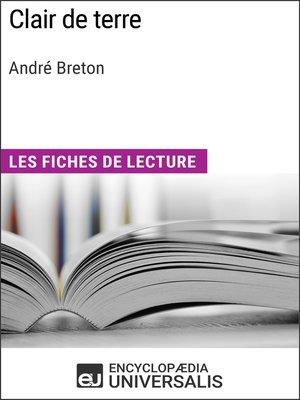 cover image of Clair de terre d'André Breton