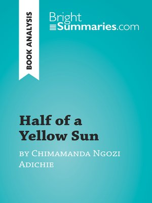 cover image of Half of a Yellow Sun by Chimamanda Ngozi Adichie (Book Analysis)