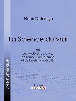 cover image of La Science du vrai