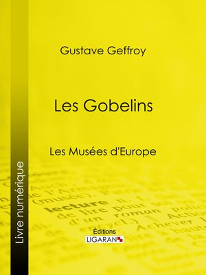 cover image of Les Gobelins