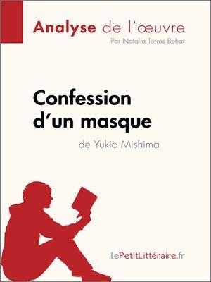 cover image of Confession d'un masque de Yukio Mishima (Analyse de l'oeuvre)