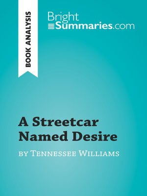 cover image of A Streetcar Named Desire by Tennessee Williams (Book Analysis)