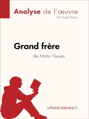 cover image of Grand frère de Mahir Guven (Analyse de l'oeuvre)