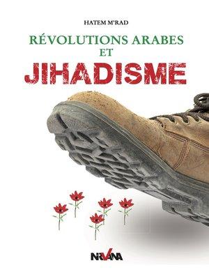 cover image of Révolutions arabes et Jihadisme