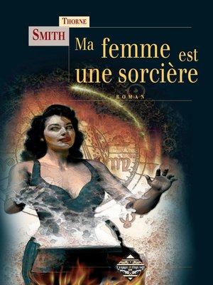 cover image of Ma femme est une sorcière