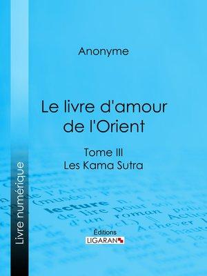 cover image of Le livre d'amour de l'Orient