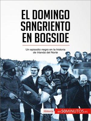 cover image of El Domingo Sangriento en Bogside