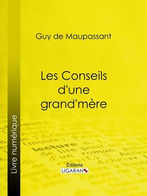 cover image of Les conseils d'une grand-mère