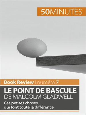 cover image of Le point de bascule de Malcolm Gladwell