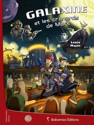 cover image of Galaxine et les cranards de Mars