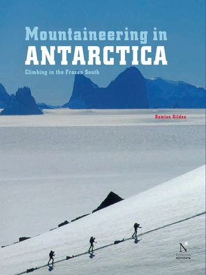 cover image of Ellsworth Moutains--Mountaineering in Antarctica