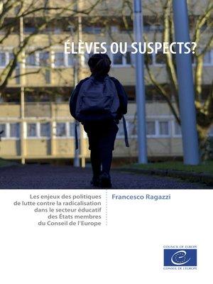 cover image of Élèves ou suspects ?
