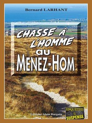cover image of Chasse à l'homme au Ménez-Hom