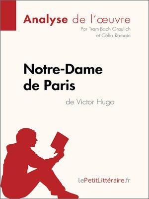 cover image of Notre-Dame de Paris de Victor Hugo (Analyse de l'oeuvre)
