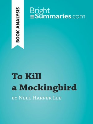 cover image of Book Analysis: To Kill a Mockingbird by Nell Harper Lee
