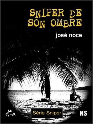 cover image of Sniper de son ombre