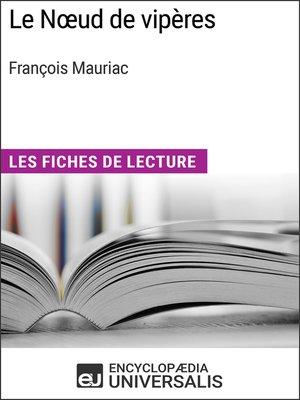 cover image of Le Noeud de vipères de François Mauriac