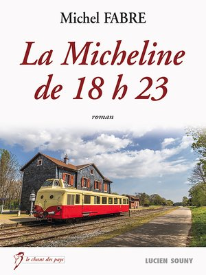 cover image of La Micheline de 18h23