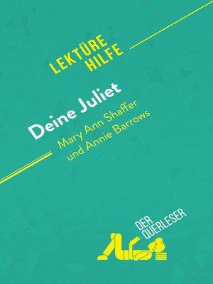 cover image of Deine Juliet von Mary Ann Shaffer und Annie Barrows (Lektürehilfe)