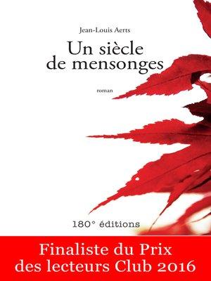 cover image of Un siècle de mensonges