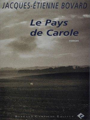 cover image of Le Pays de Carole