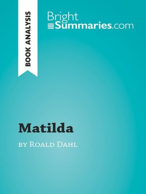 cover image of Matilda by Roald Dahl (Book Analysis)