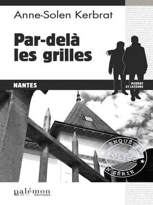 cover image of Par delà les grilles