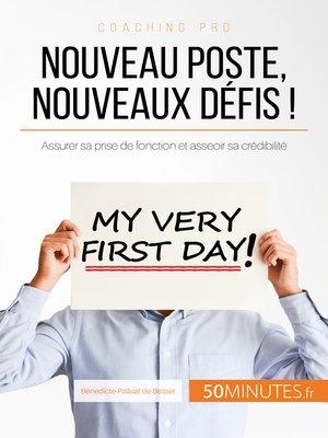 cover image of Nouveau poste, nouveaux défis !