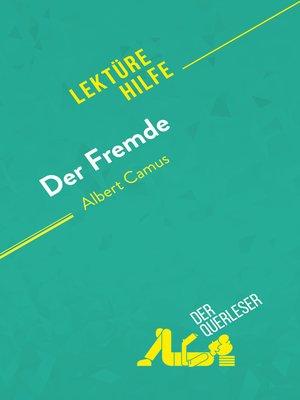 cover image of Der Fremde von Albert Camus (Lektürehilfe)