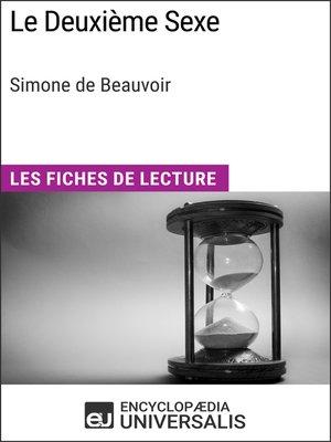 cover image of Le Deuxième Sexe de Simone de Beauvoir