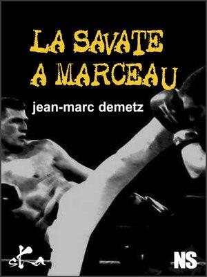 cover image of La savate à Marceau
