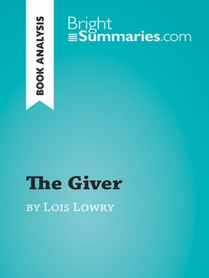 cover image of The Giver by Lois Lowry (Book Analysis)