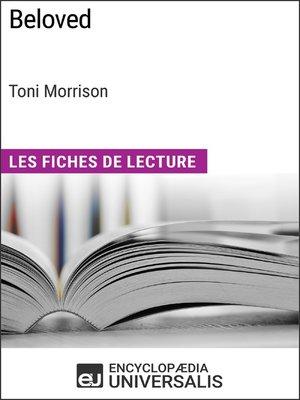 cover image of Beloved de Toni Morrison (Les Fiches de Lecture d'Universalis)