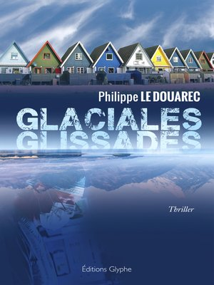 cover image of Glaciales glissades