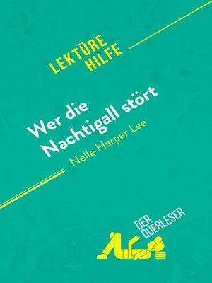 cover image of Wer die Nachtigall stört von Nell Harper Lee (Lektürehilfe)