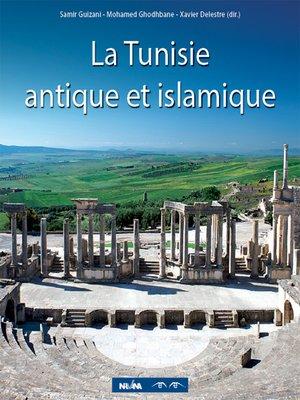cover image of La Tunisie antique et islamique