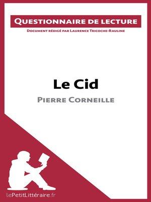 cover image of Le Cid de Pierre Corneille