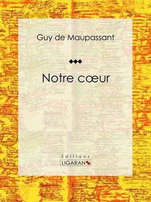 cover image of Notre cœur
