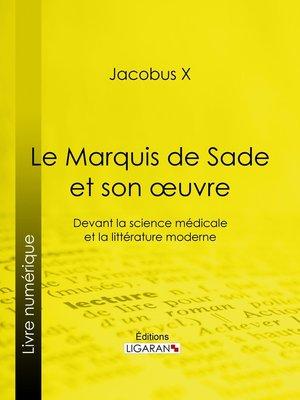 cover image of Le Marquis de Sade et son oeuvre