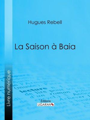 cover image of La Saison à Baia