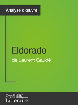 cover image of Eldorado de Laurent Gaudé (Analyse approfondie)