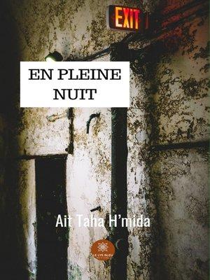 cover image of En pleine nuit
