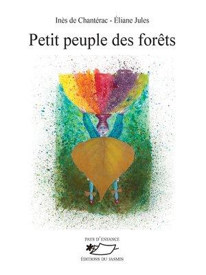 cover image of Petit peuple des forêts